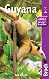 Bradt Guyana (Bradt Travel Guides)