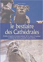 Le bestiaire des cathédrales de Pierre Ripert