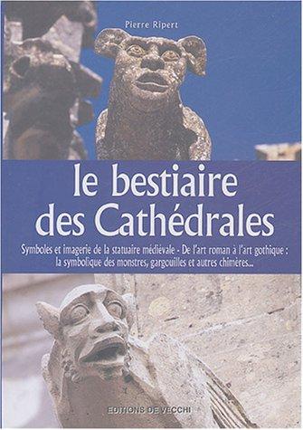 Le bestiaire des cathédrales