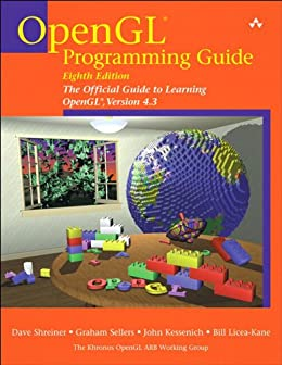 OpenGL Programming Guide: The Official Guide to Learning OpenGL, Version 4.3 von [Shreiner, Dave, Sellers, Graham, Kessenich, John, Licea-Kane, Bill]