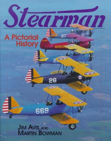 Stearman A Pictorial History