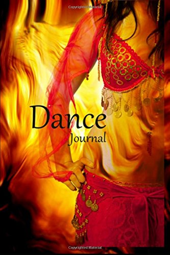 Dance Journal: Never Miss a Chance to Dance por Taylor Day Publishing