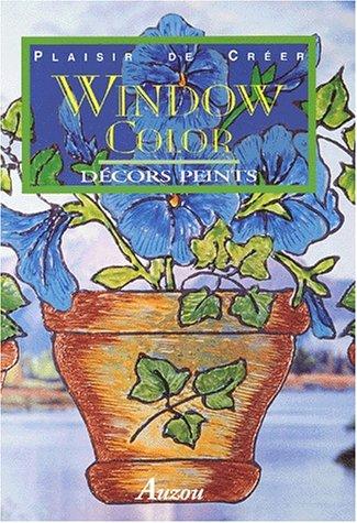 Window Color. Décors peints par Collectif