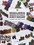 Maglieria made in Italy. Knitwear. Stories and knit talks. Ediz. italiana e inglese