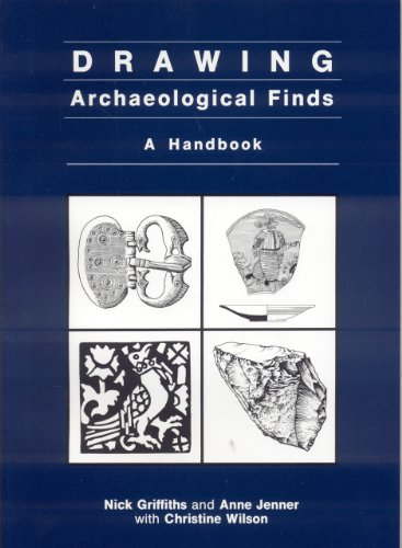 Drawing Archaeological Finds: A Handbook (Occasional paper of the Institute of Archaeology, University College London) por N. Griffiths