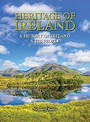 Heritage of Ireland: A History of Ireland & Its People