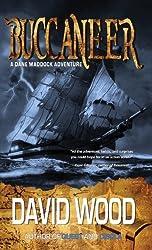 Buccaneer: A Dane Maddock Adventure by David Wood (2013-07-31)