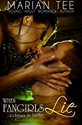 When Fangirls Lie: How (Not) To Be Seduced By Rock Stars, Book 1 by Marian Tee (2013-05-09)