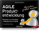 Agile Produktentwicklung: Schneller zur Innovation – erfolgreicher am Markt