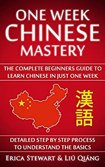 Descargar Chinese: One Week Chinese Mastery: The Complete Beginner's Guide to Learning Chinese in just 1 Week! Detailed Step by Step Process to Understand the Basics. ... Shangai Honk Kong )) PDF Gratis
