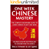 Chinese: One Week Chinese Mastery: The Complete Beginner's Guide to Learning Chinese in just 1 Week! Detailed Step by Step Process to Understand the Basics. ... Asian Beijing Shangai Honk Kong ))