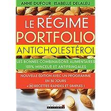 Le régime Portfolio anticholestérol: Les bonnes combinaisons alimentaires  100 % minceur et antifringales (SANTE - NUTRITI)
