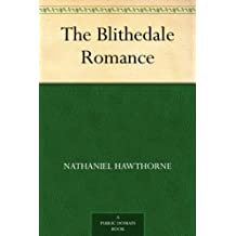 The Blithedale Romance (English Edition)