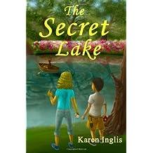 The Secret Lake by Inglis, Karen ( 2011 )