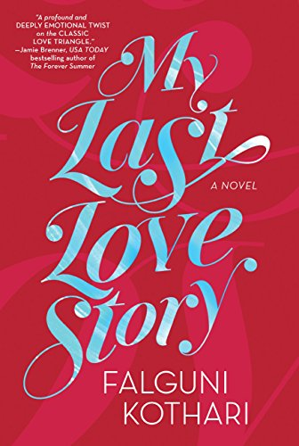 My Last Love Story by [Kothari, Falguni]