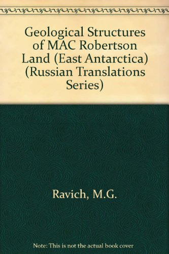 Geological Structures of Mac Robertson Land (East Antarctica) (Russian Translations Series)