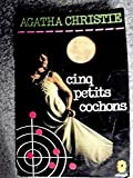 agatha christie cinq petits cochons five little pigs traduction et adaptation de michel le houbie