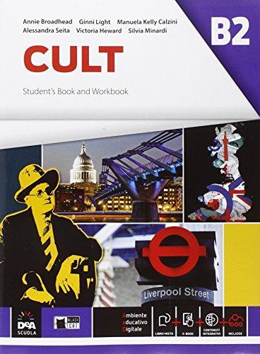 Cult B2. Student's book. Per le Scuole superiori. Con espansione online