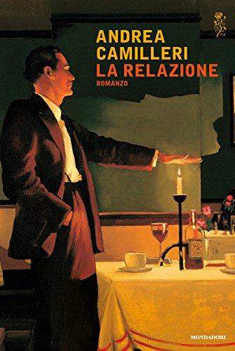 Andrea Camilleri: »La relazione« auf Bücher Rezensionen