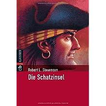 Die Schatzinsel (Klassiker der Kinderliteratur, Band 3)