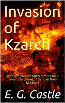 Invasion of Kzarch by [Castle, E. G.]