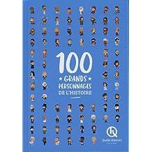 100 GRANDS PERSONNAGES DE L'HISTOIRE (Livre Deluxe)