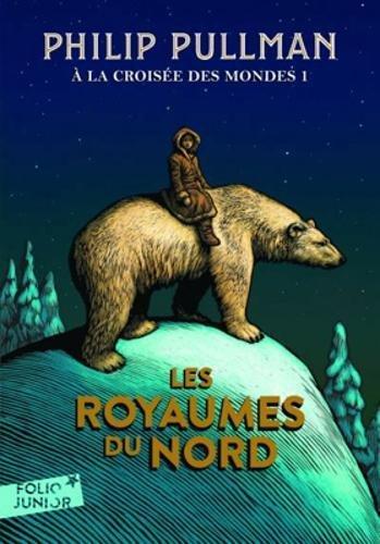 A la croisée des mondes  (1) : À la croisée des mondes, I:Les royaumes du Nord