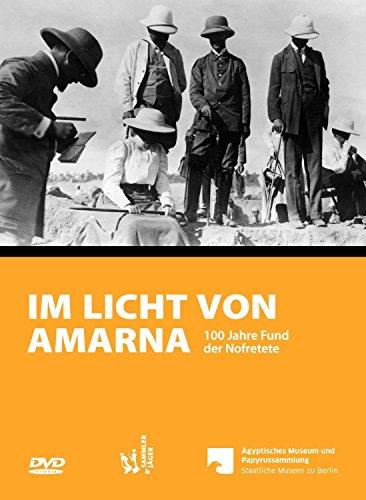 Im Licht von Amarna - Dokumentarfilm zur Ausstellung (ägyptische Filme)