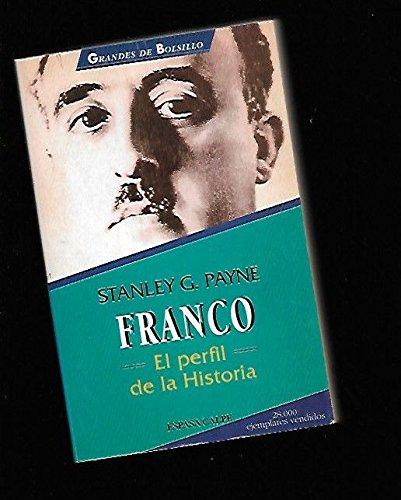Franco : el perfil de la historia