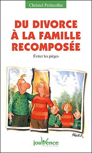 Du divorce à la famille recomposée