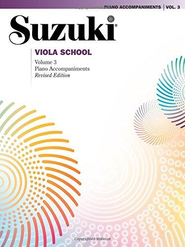Suzuki Viola School: Volume 3 Piano Accompaniments (Revised Édition)