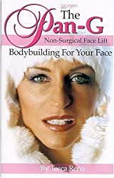The Pan-G Non-Surgical Face Lift: Bodybuilding For Your Face by Tosca Reno (2006-01-23)