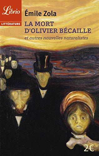 La mort d'Olivier Bécaille et autres nouvelles naturalistes