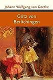 Götz von Berlichingen (Große Klassiker zum kleinen Preis)