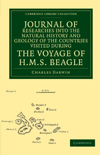 Journal of Researches into the Natural History and Geology of the Countries Visited during the Voyage of HMS Beagle round the World, under the Command ... Collection - Darwin, Evolution and Genetics) 1st edition by Darwin, Charles (2011) Paperback