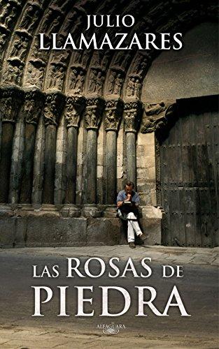 Las rosas de piedra por Julio Llamazares
