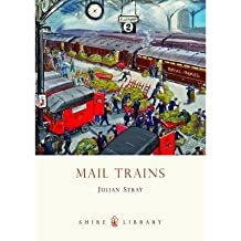 [(Mail Trains)] [ By (author) Julian Stray ] [March, 2012]