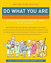 Do What You Are: Discover the Perfect Career for You Through the Secrets of Personality Type by Paul D. Tieger (2007-03-21)