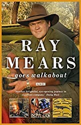 Ray Mears Goes Walkabout by Ray Mears (2009-10-01)