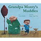 Grandpa Monty's Muddles by Marta Zafrilla (1-Aug-2012) Hardcover