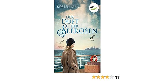 Der Duft Der Seerosen Roman Ebook John Kirsten Amazon De Kindle Shop