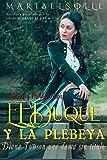 El Duque y la Plebeya: Diana Towson una dama sin titulo (Beldades problemáticas) (Spanish Edition)