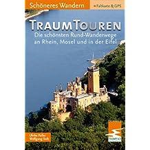 TraumTouren/Schöneres Wandern Pocket. Die schönsten Rund-Wanderwege an Rhein, Mosel und in der Eifel mit den ersten 11 Traumpfaden und dem Wanderweg des Jahres 2008!