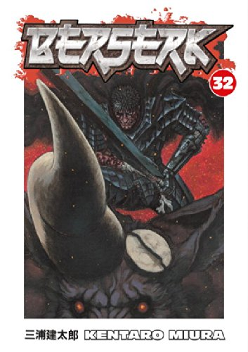 Berserk Volume 32 (Berserk (Graphic Novels))
