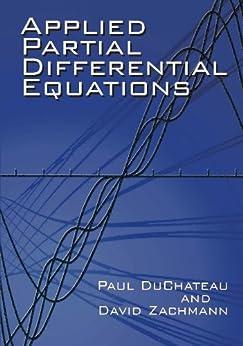 Applied Partial Differential Equations par [DuChateau, Paul, Zachmann, David]
