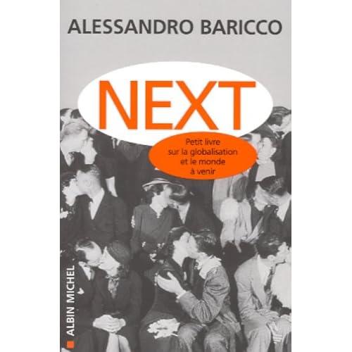 Next : Petit Livre sur la globalisation et sur le monde qui vient