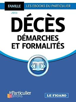 Décès - démarches et formalités par [Tavignot, Edith, Saugeras, Arnaud]