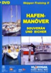 Skipper-Training 2 - Hafenmanöver