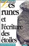Les runes et l'écriture des étoiles par Guillaume
