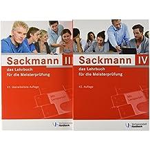 Sackmann - das Lehrbuch für die Meisterprüfung: Teil III und IV mit Lernportal